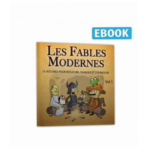 Les Fables Modernes Tome 1 – 15 histoires inspirantes –  Ebook